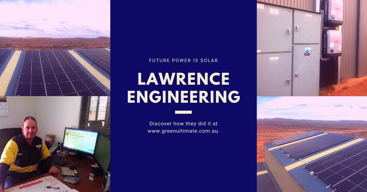 Lawrence Engineering Broken Hill is now Powered by Solar. 60KW
